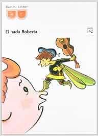 Guía de lectura. El hada Roberta - 9788421840900: Amazon