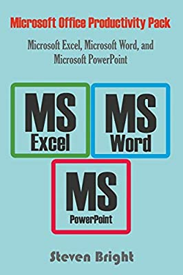 Microsoft Office Productivity Pack Microsoft Excel, Microsoft Word, and Microsoft PowerPoint: Amazon.es: Bright, Steven: Libros en idiomas extranjeros