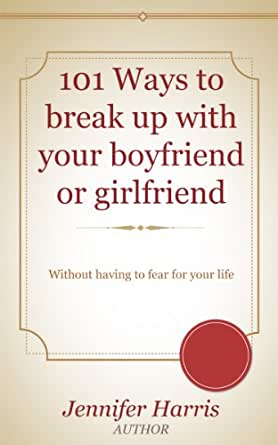 how to break up with girlfriend
