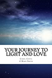 Your Journey to Light and Love