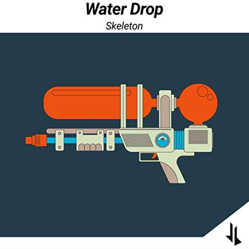 - Water Drop