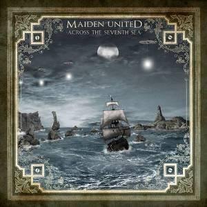 Maiden United: Maiden United - Across The Seventh Sea (Audio CD)