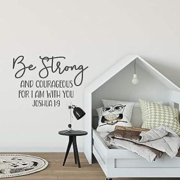 Joshua 1 9 calcomanía de pared Be Strong and Courageous for I Am with You - Verso de la Biblia Decoración de guardería religiosa - Decoración de habitación de bebé niño