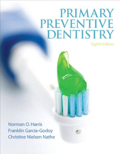Primary Preventive Dentistry (8th Edition) (Primary Preventive Dentistry ( Harris)) by Brand: Prentice Hall