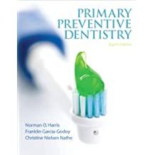 Primary Preventive Dentistry (8th Edition)