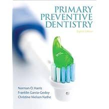 Primary Preventive Dentistry (8th Edition)