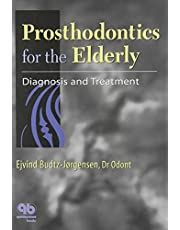Prosthodontics For the Elderly: Diagnosis and Treatment