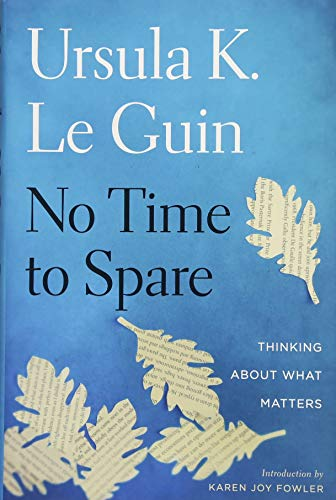 No Time to Spare: Thinking About What Matters by Houghton Mifflin Harcourt