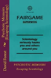 Psychotic Memoirs (Escaping Scientology)
