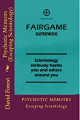 Psychotic Memoirs (Escaping Scientology) Kindle Edition