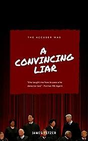 A Convincing Liar