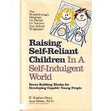 Raising Self-Reliant Children, H. Stephen Glenn and Jane Nelsen, 0914629646