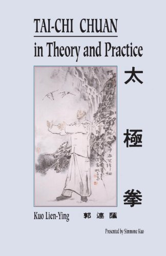 Tai-Chi Chuan in Theory and Practice
