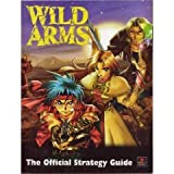 Wild Arms: The Official Strategy Guide