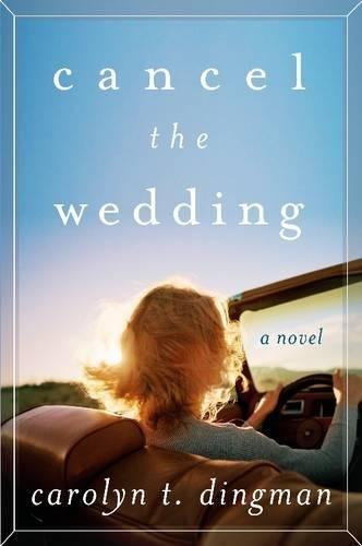 Cancel the Wedding: A Novel - Trip Road Maui
