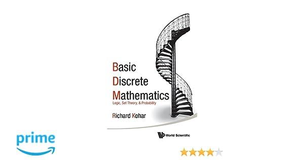 Amazon com: Basic Discrete Mathematics: Logic, Set Theory