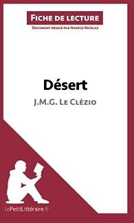 Fiche de lecture : Désert de J. M. G. Le Clézio  par  lePetitLittéraire.fr
