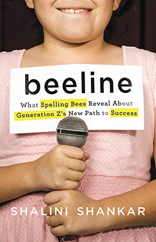 Pdf Social Sciences Beeline: What Spelling Bees Reveal About Generation Z's New Path to Success