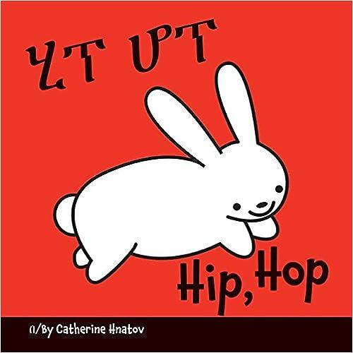 Descarga de libros electrónicos en línea.Hip, Hop (Amharic/English) (Amharic Edition) 159572723X (Spanish Edition) PDF iBook PDB