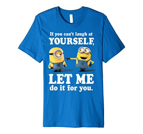 Despicable Me Minions Laugh At Yourself Premium T-Shirt]()
