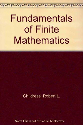 Fundamentals of Finite Mathematics