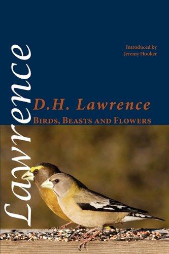 Birds, Beasts and Flowers (Shearsman Classics)