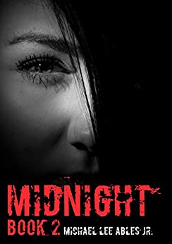 Midnight Book 2 by [Ables, Michael]