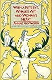 With a Fly's Eye, Whale's Wit and Woman's Heart, Theresa Corrigan, Stephanie Hoppe, 0939416255