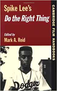 Spike Lee's Do the Right Thing: Movie Review