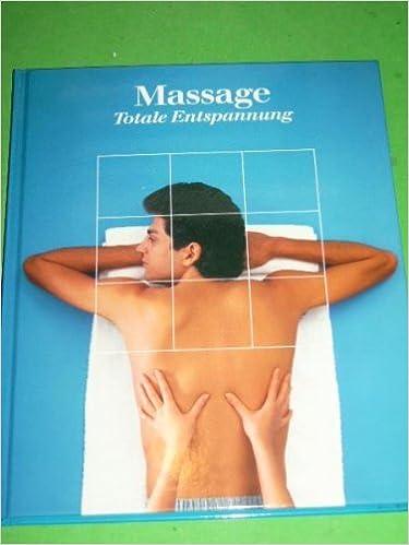 Ebook mobile gratuit à télécharger Massage Totale Entspannung [Gebundene Ausgabe] by unbekannt ePub