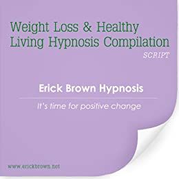 Weight Loss & Healthy Lifestyle Hypnosis Collection (Self-Hypnosis & Subliminal)