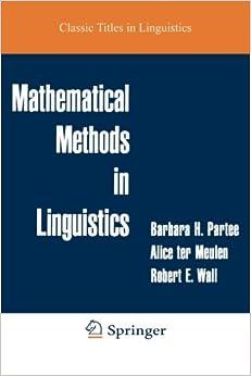 Mathematical Methods in Linguistics (Studies in Linguistics and Philosophy)