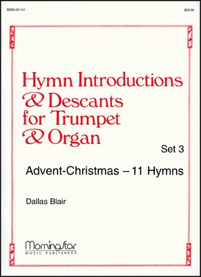Hymn Introductions and Descants for Trumpet and Organ - Set 3 - Organ, -