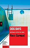 Dog Days: Australia After the Boom (Redback)
