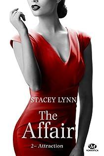 The Affair, tome 2 : Attraction par Lynn