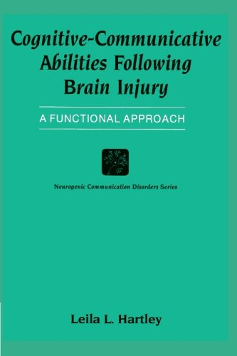 cognitive-communicative-abilities-following-brain-injury-a-functional-approach-neurogenic-communicat