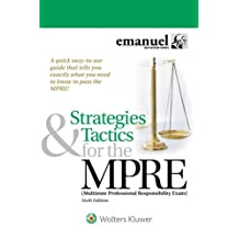 Strategies & Tactics for the Mpre: (multistate Professional Responsibility Exam)