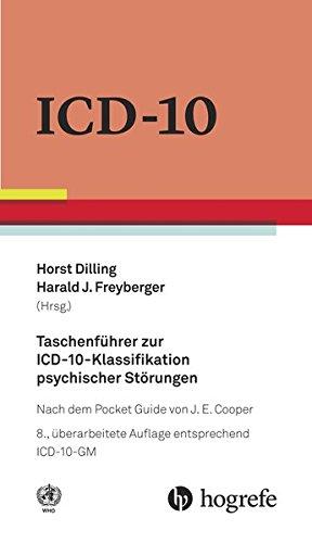 Taschenführer Zur ICD 10 Klassifikation Psychischer Störungen  Nach Dem Pocket Guide Von J.E. Cooper
