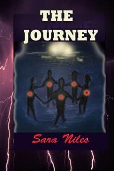 The Journey by [Niles, Sara, Thompson, Josephine]