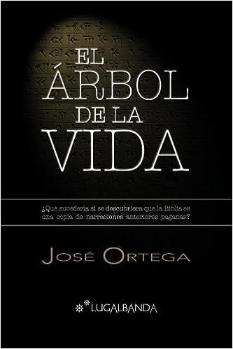 El árbol de la vida: Amazon.es: José Ortega Ortega, Beatriz Navarro Casa: Libros