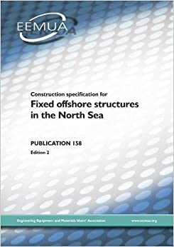 Construction Specification for Fixed Offshore Structures: EEMUA 158