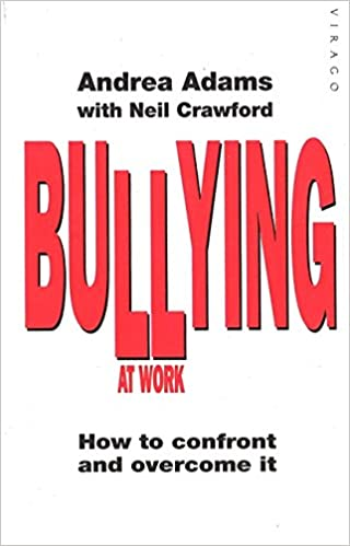 Book Bullying At Work: How to Confront and Overcome It