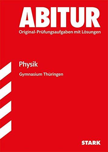 Abiturprüfung Thüringen - Physik GA/EA