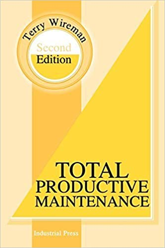 Total Productive Maintenance Second Edition by Terry Wireman (2004-05-01)