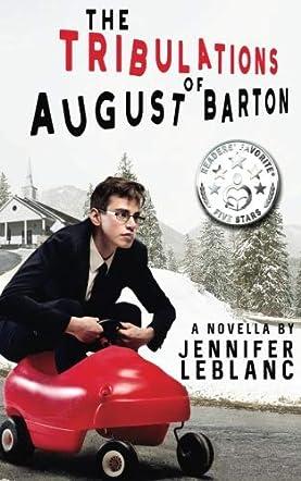 The Tribulations of August Barton