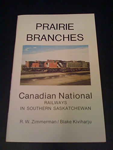 prairie-branches-canadian-national-railways-in-southern-saskatchewan