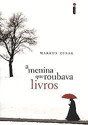 A Menina Que Roubava Livros (Em Portugues do Brasil)