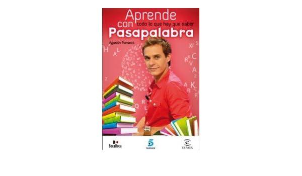 Aprende todo lo que hay que saber con Pasapalabra FUERA DE COLECCIÓN Y ONE SHOT: Amazon.es: González Enciso, Agustín: Libros