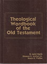 Theological Wordbook of the Old Testament…