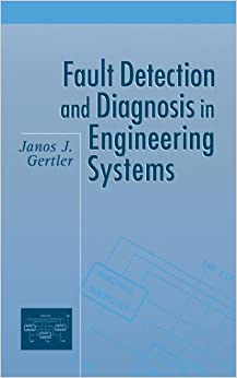 Book Fault Detection and Diagnosis in Engineering Systems (Electrical Engineering and Electronics)